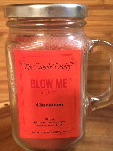 BLOW ME a Kiss Cinnamon Candle