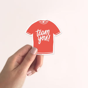 Team You - Vinyl Sticker