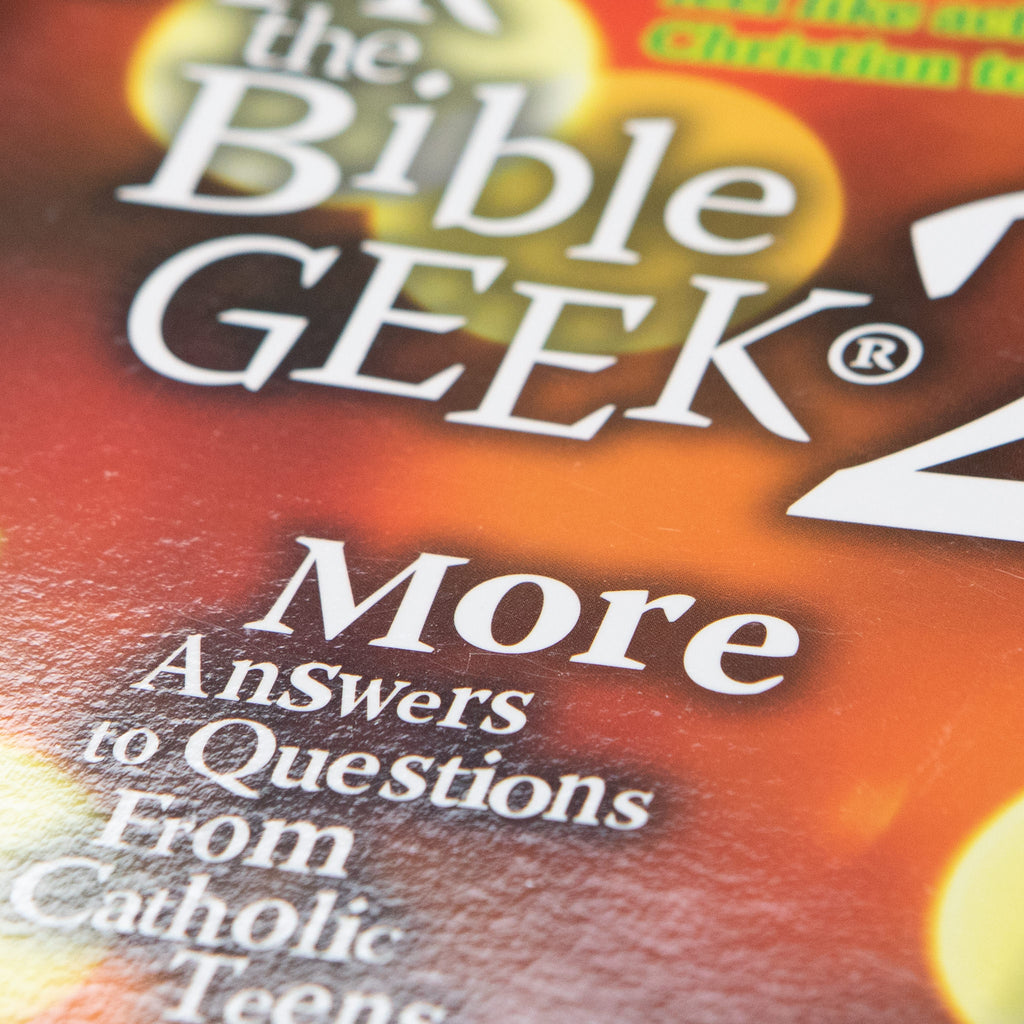 Ask the Bible Geek 2