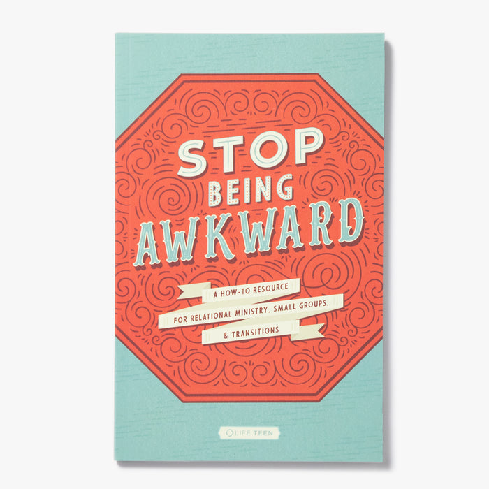 Stop Being Awkward