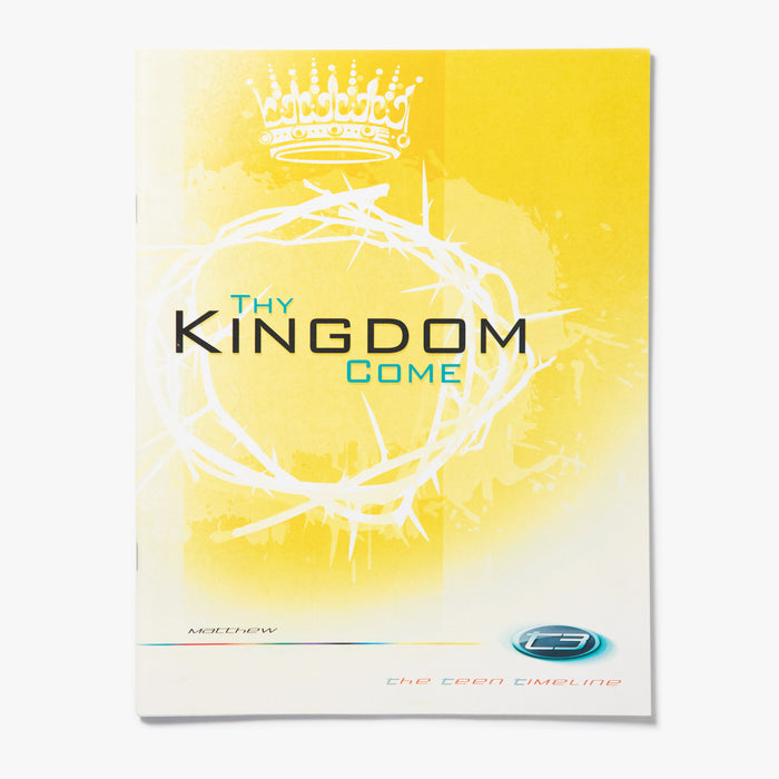 T3 Matthew: Thy Kingdom Come - Student Workbook