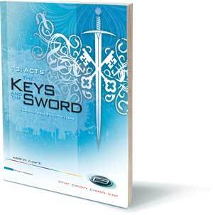 T3 Acts: The Keys and the Sword - Student Workbook