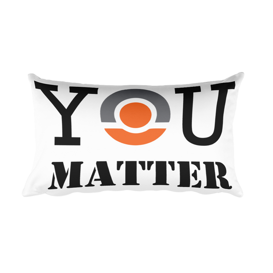 YOU MATTER Rectangular Pillow case
