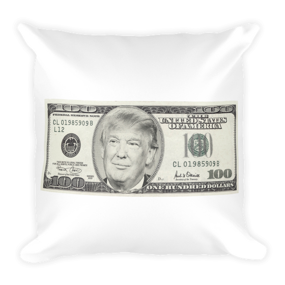 President Donald Trump 100 Dollar Bill Square Pillow case