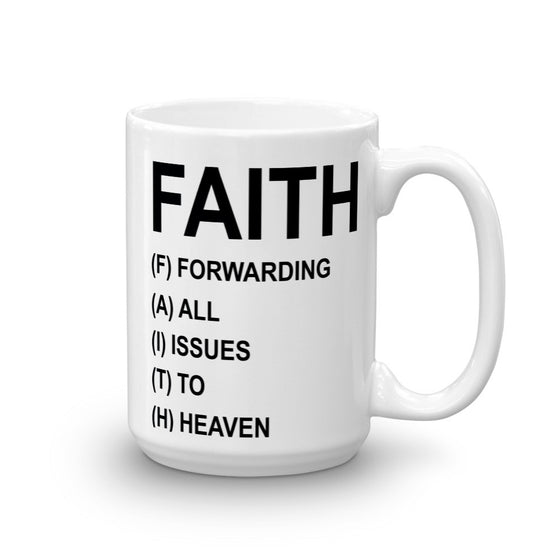 FAITH, THE INSPIRING MUG