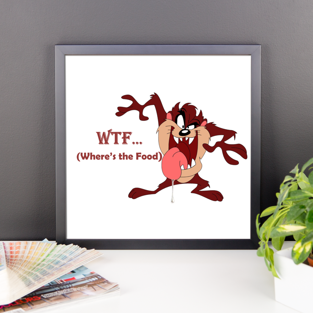 (WTF)WHERE IS THE FOOD ??? Framed poster