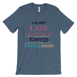 i am just on my energy saving mode unisex short sleeve t-shirt