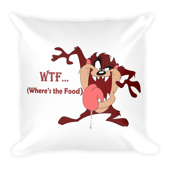 (WTF)WHERE IS THE FOOD ??? Square Pillow case