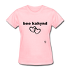 Be Kind T-Shirt - pink
