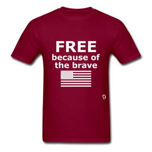 Free Becasue of the Brave T-Shirt - burgundy