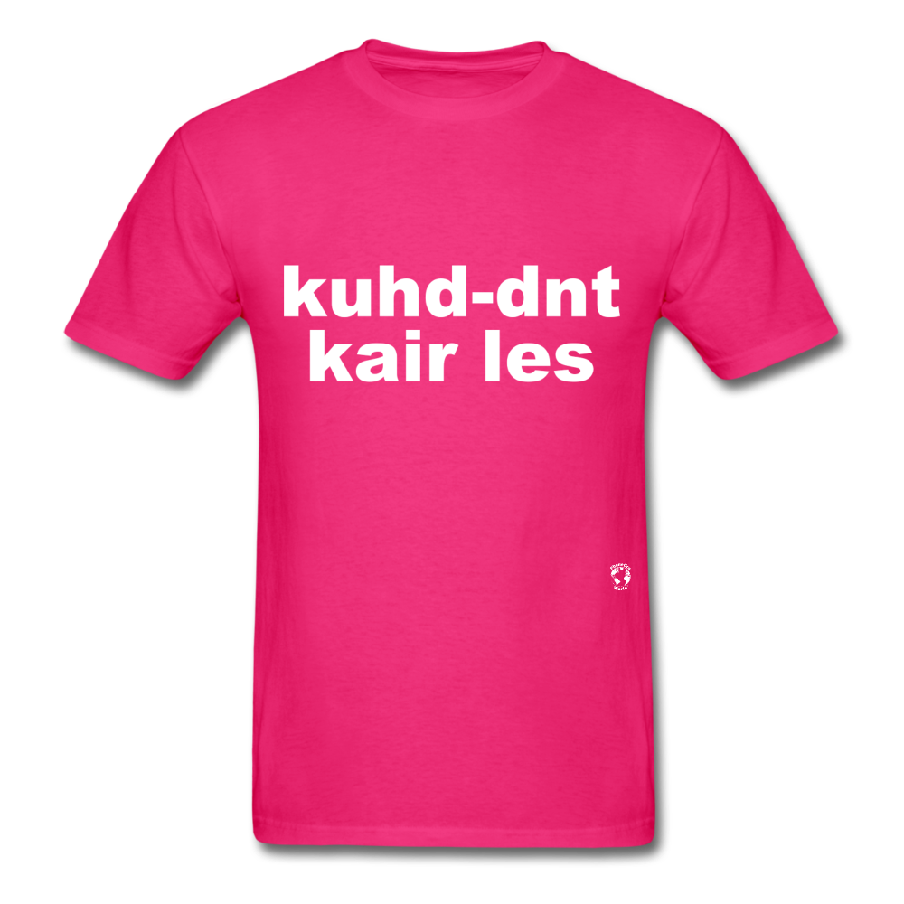 Couldn't Care Less T-Shirt - fuchsia