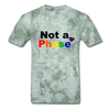 Not a Phase T-Shirt - military green tie dye
