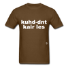 Couldn't Care Less T-Shirt - brown