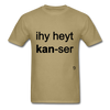 I Hate Cancer T-Shirt - khaki