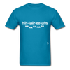 Hilarious T-Shirt - turquoise