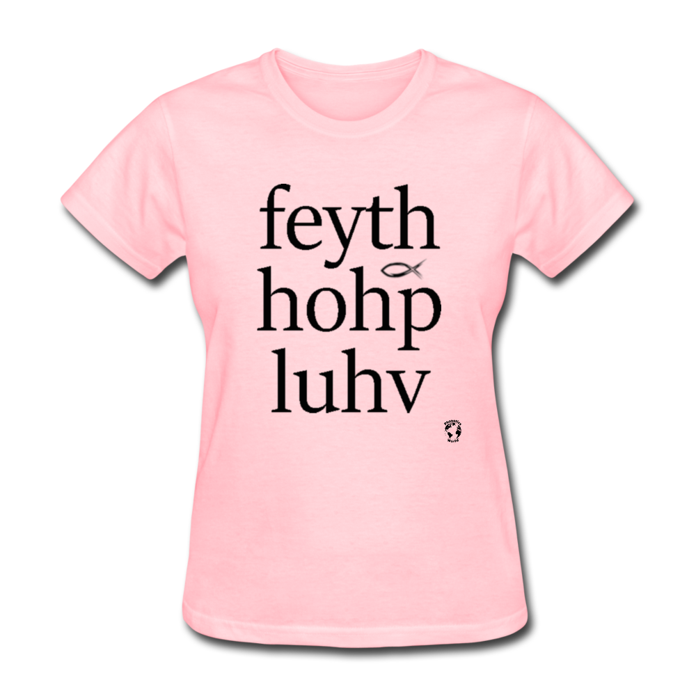 Faith Hope Love T-Shirt - pink
