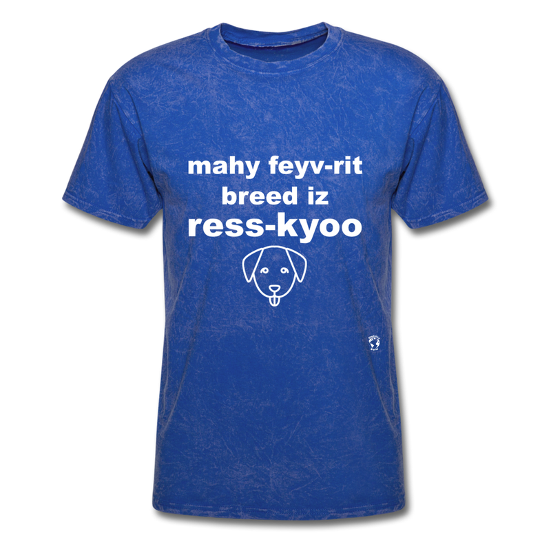 My Favorite Breed is Rescue T-Shirt - mineral royal