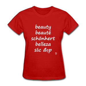 Beauty in Five Languages T-Shirt - red