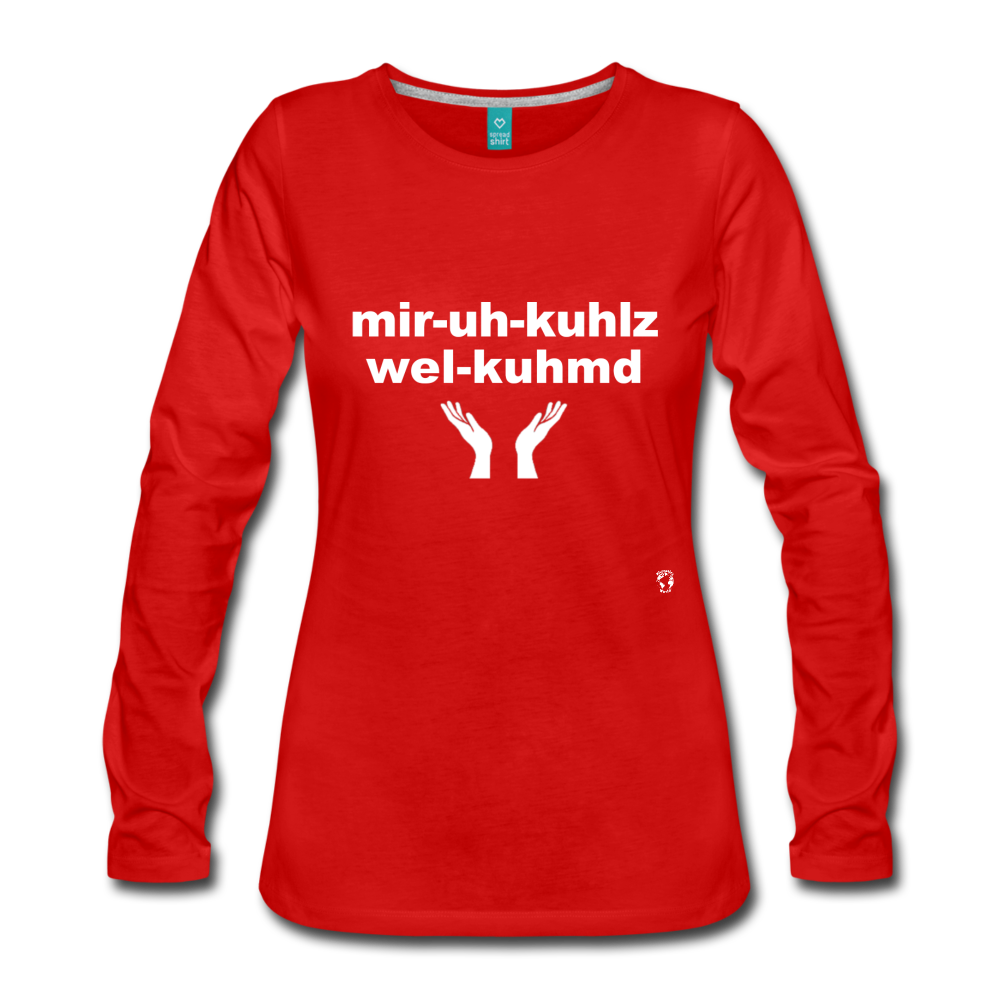 Miracles Welcomed Long Sleeve T-Shirt - red