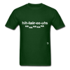 Hilarious T-Shirt - forest green