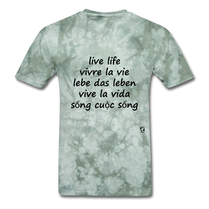 Live Life in Five Languages - military green tie dye