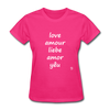 Love in Five Languages T-Shirt - fuchsia