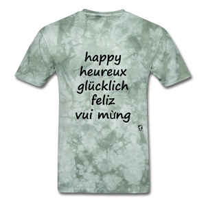 Happy in Five Languages - military green tie dye