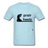 Prayer Heals T-Shirt - powder blue