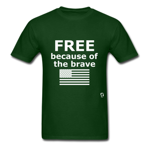 Free Becasue of the Brave T-Shirt - forest green