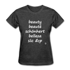 Beauty in Five Languages T-Shirt - heather black