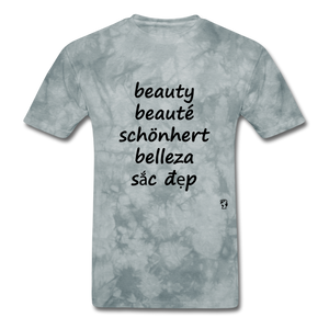 Beauty in Five Languages - grey tie dye