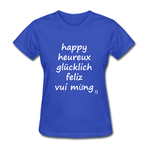 Happy in Five Languages T-Shirt - royal blue