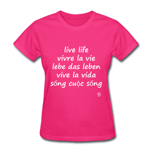 Live Life in Five Languages T-Shirt - fuchsia