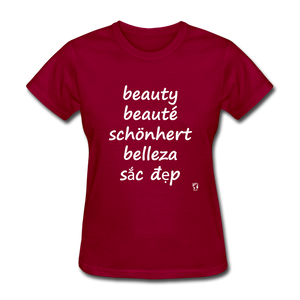 Beauty in Five Languages T-Shirt - dark red