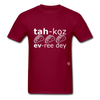 Tacos Every Day T-Shirt - burgundy