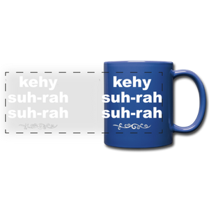 Que Sera Sera Full Color Panoramic Mug - royal blue
