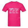 Tacos Every Day T-Shirt - fuchsia