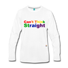 Can't Think Straight Long Sleeve T-Shirt - white