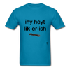 I Hate Licorice T-Shirt - turquoise