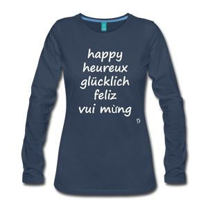 Happy in English, French, German, Spanish, Vietnamese Long Sleeve T-Shirt - navy