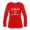 Addicted to Rescue (dog) Long Sleeve T-Shirt - red