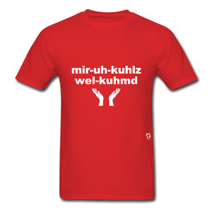 Miracles Welcomed T-Shirt - red
