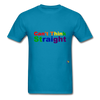 Can't Think Straight T-Shirt - turquoise