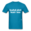 Couldn't Care Less T-Shirt - turquoise
