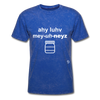 I Love Mayonnaise T-Shirt - mineral royal