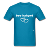 Be Kind T-Shirt - turquoise