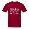 Tacos Every Day T-Shirt - dark red