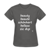 Beauty in Five Languages T-Shirt - charcoal