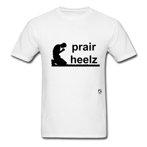 Prayer Heals T-Shirt - white