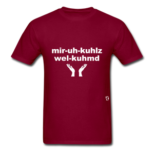 Miracles Welcomed T-Shirt - burgundy